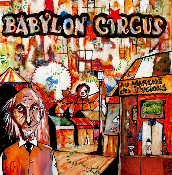 Babylon Circus Au marché des illusions cover art