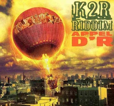 K2R Riddim Appel d'R cover art