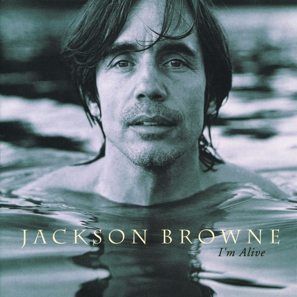Jackson Browne I'm Alive cover art