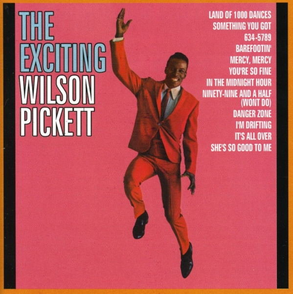 Wilson Pickett The Exciting Wilson Pickett cover art