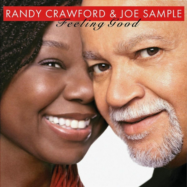 Randy Crawford & Joe Sample Feeling Good Cover Art