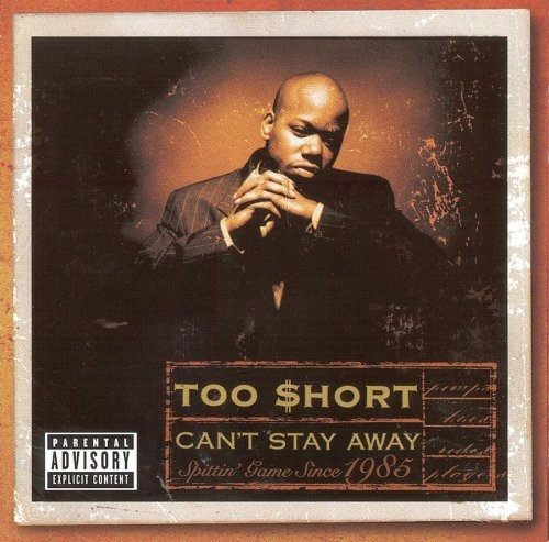 Too $hort Can't Stay Away cover art