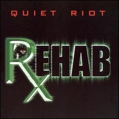 Quiet Riot Rehab cover art