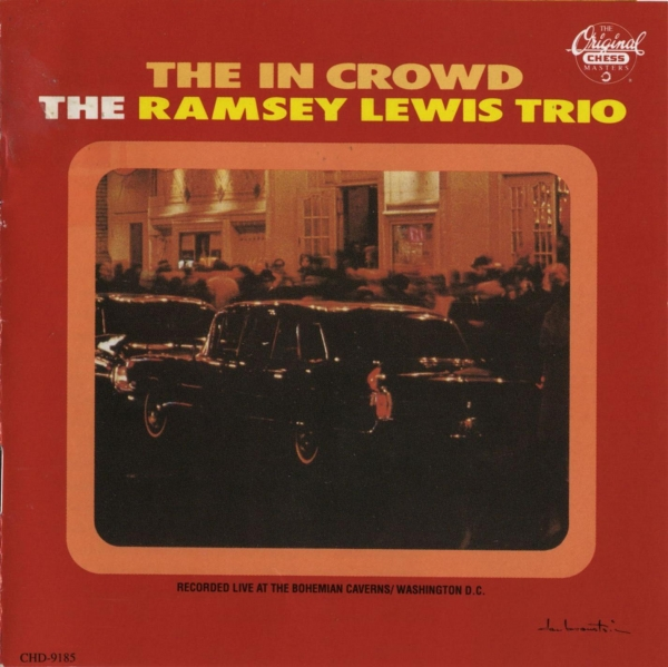 The Ramsey Lewis Trio The In Crowd Cover Art
