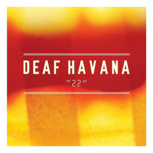 Deaf Havana 22 Cover Art