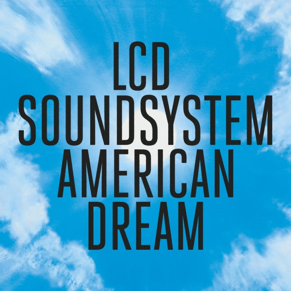 LCD Soundsystem American Dream cover art