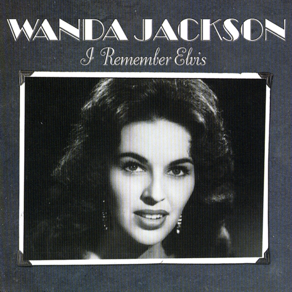 Wanda Jackson I Remember Elvis cover art