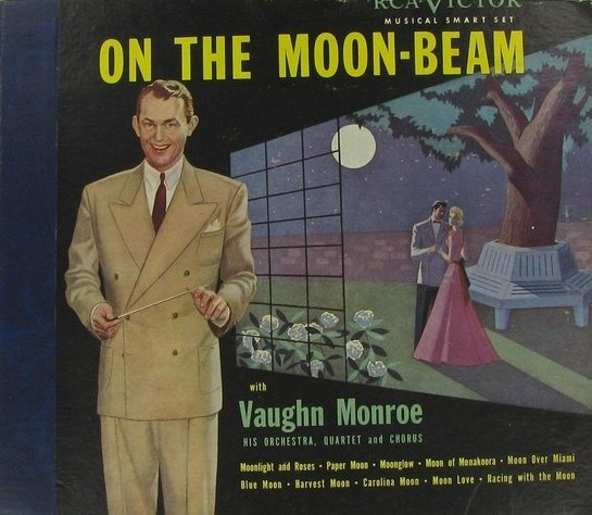 Vaughn Monroe & His Orchestra On the Moon-Beam cover art