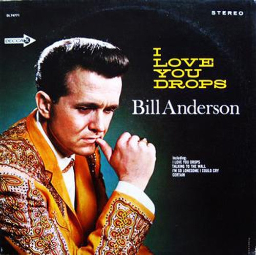 Bill Anderson I Love You Drops cover art
