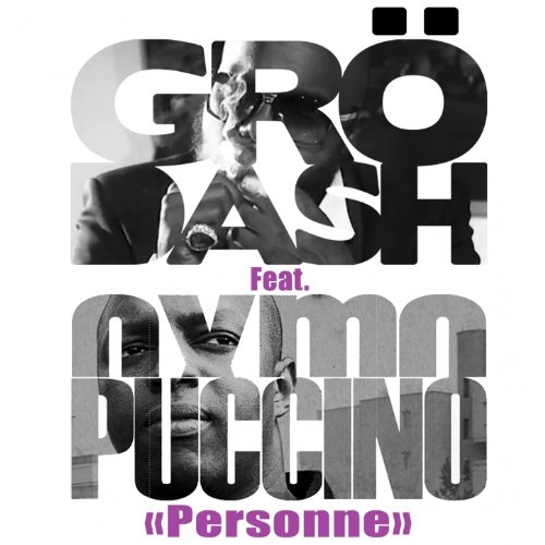 Grödash feat. Oxmo Puccino Personne Cover Art