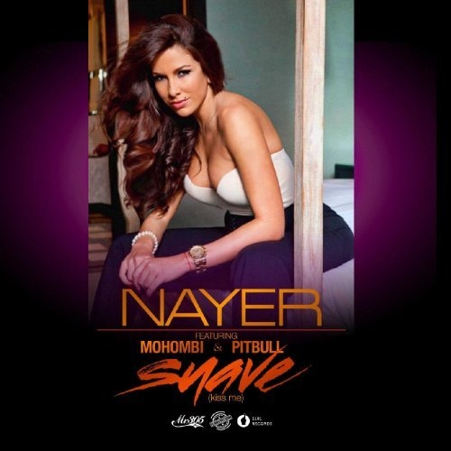 Nayer feat. Mohombi & Pitbull Suave (Kiss Me) Cover Art