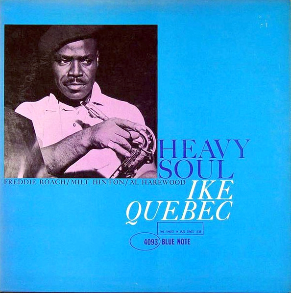 Ike Quebec Heavy Soul cover art