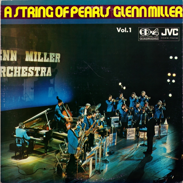 Glenn Miller Orchestra A String of Pearls Vol. 1 cover art