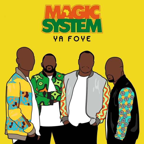 Magic System Ya Foye cover art