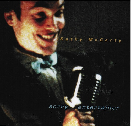 Kathy McCarty Sorry Entertainer Cover Art