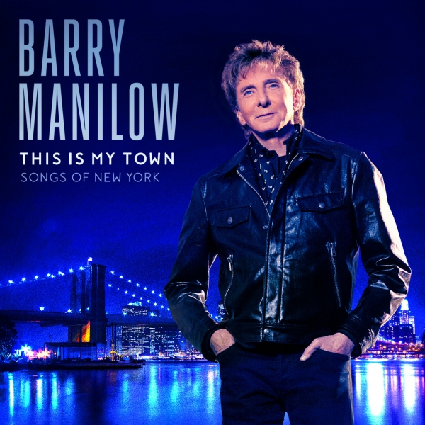 Barry Manilow This Is My Town: Songs of New York Cover Art