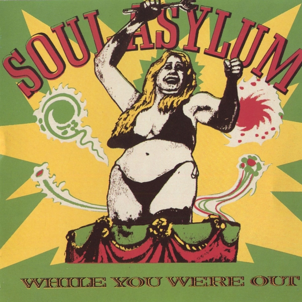 Soul Asylum While You Were Out cover art