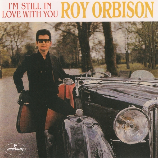 Roy Orbison I'm Still In Love With You Cover Art