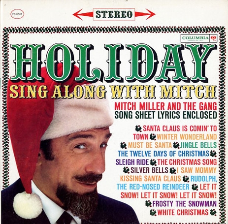 Mitch Miller and The Gang Holiday Sing Along With Mitch cover art