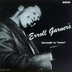 Erroll Garner Serenade to Laura cover art