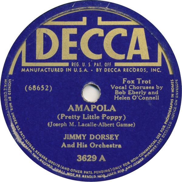 Jimmy Dorsey and His Orchestra Amapola (Pretty Little Poppy) / Donna Maria Cover Art