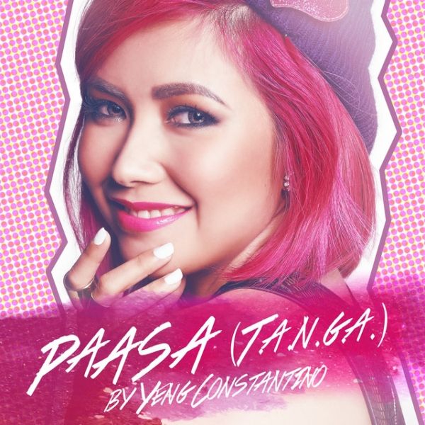 Yeng Constantino Paasa (T.A.N.G.A.) Cover Art