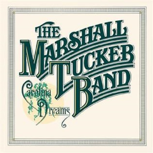 The Marshall Tucker Band Carolina Dreams cover art