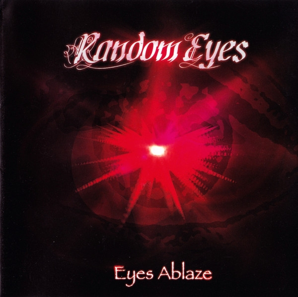 Random Eyes Eyes Ablaze Cover Art