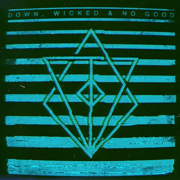 In Flames Down, Wicked & No Good Cover Art