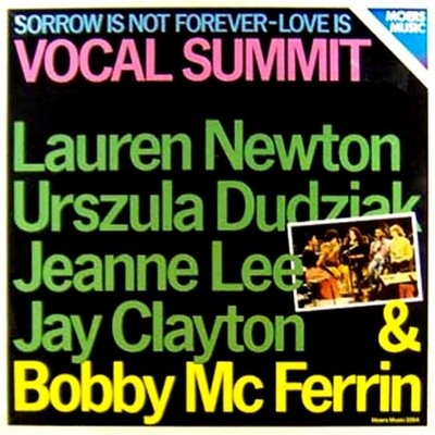 Lauren Newton, Urszula Dudziak, Jeanne Lee, Jay Clayton & Bobby McFerrin Vocal Summit Cover Art
