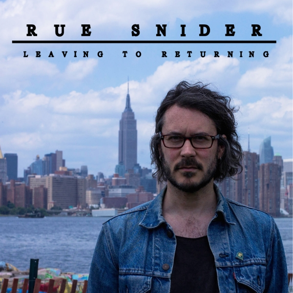 Rue Snider Leaving To Returning Cover Art