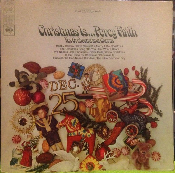 Percy Faith Orchestra Christmas Is…Percy Faith His Orchestra and Chorus cover art