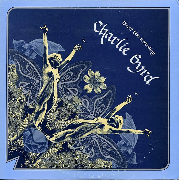 Charlie Byrd Direct To Disc Cover Art