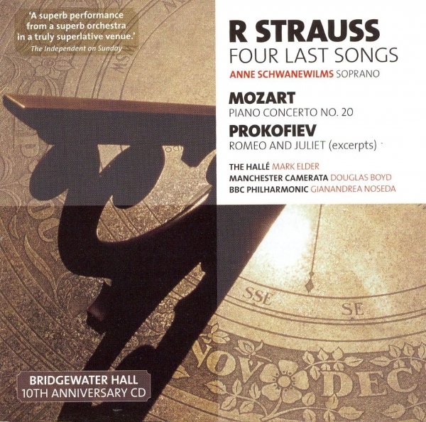 R Strauss, Mozart, Prokofiev; Anne Schwanewilms, The Hallé, Mark Elder, Manchester Camerata, Douglas Boyd, BBC Philharmonic, Gianandrea Noseda BBC Music, Volume 14, Number 13: Strauss: Four Last Songs / Mozart: Piano Concerto no. 20 / Prokofiev: Romeo and Juliet (excerpts) Cover Art