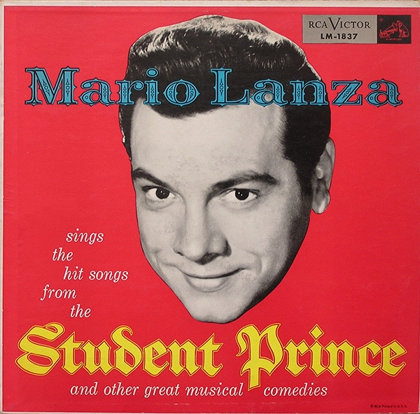 Mario Lanza Sings the Hit Songs From the Student Prince and Other Great Musical Comedies Cover Art