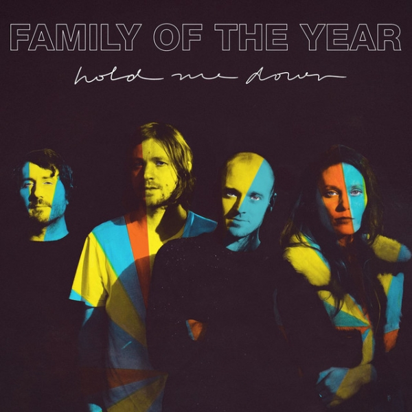 Family of the Year Hold Me Down Cover Art