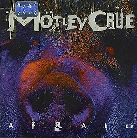 Mötley Crüe Afraid cover art