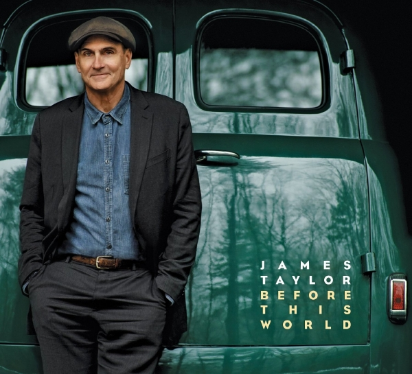 James Taylor Before This World cover art