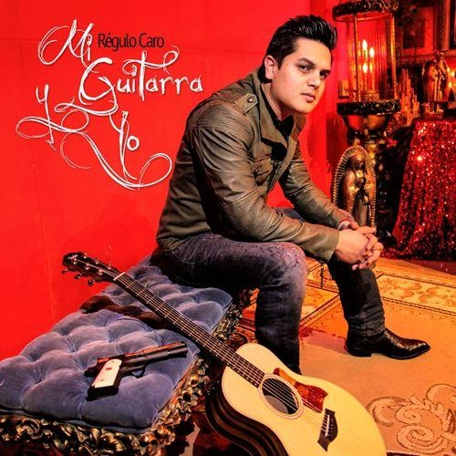 Regulo Caro Mi guitarra y yo cover art