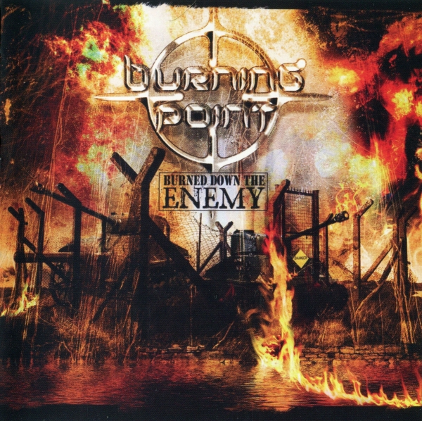 Burning Point Burned Down the Enemy cover art