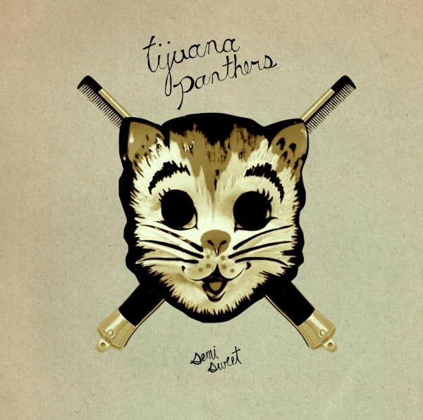 Tijuana Panthers Semi Sweet Cover Art