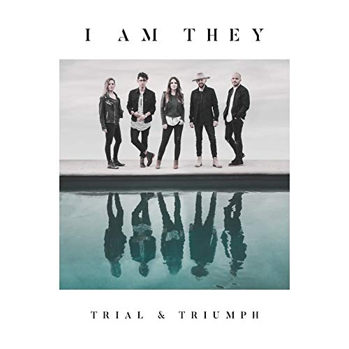 I AM THEY Trial & Triumph cover art