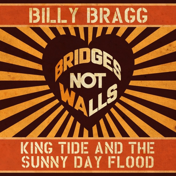 Billy Bragg King Tide and the Sunny Day Flood cover art