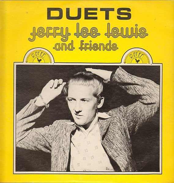Jerry Lee Lewis Duets: Jerry Lee Lewis and Friends cover art