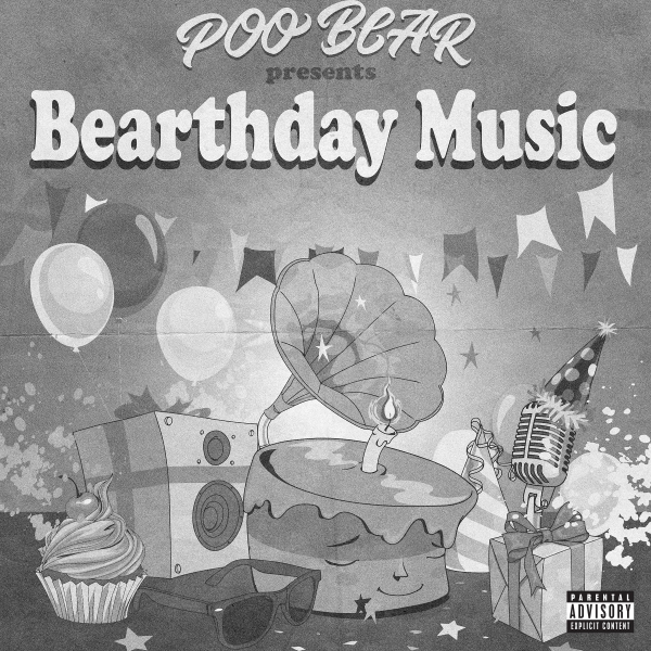 Poo Bear Poo Bear Presents: Bearthday Music Cover Art
