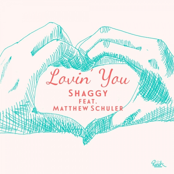 Shaggy feat. Matthew Schuler Lovin' You Cover Art