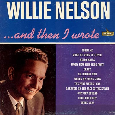 Willie Nelson …and Then I Wrote Cover Art