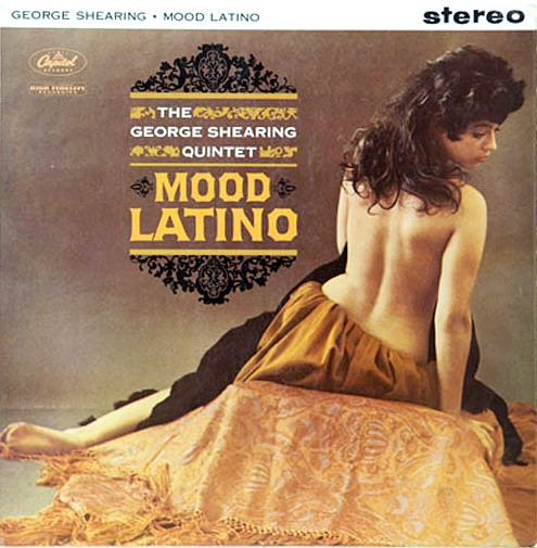 The George Shearing Quintet Mood Latino Cover Art