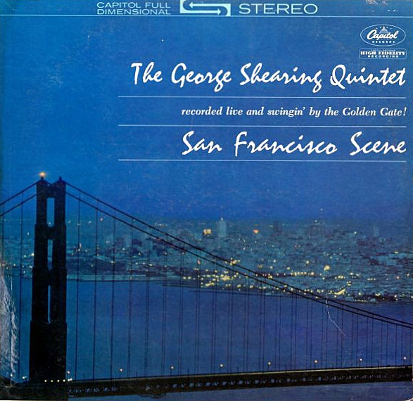 The George Shearing Quintet San Francisco Scene Cover Art