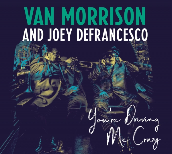 Joey DeFrancesco You're Driving Me Crazy cover art